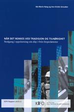 Forside rapport Når det rokkes ved tradisjon og tilhørighet